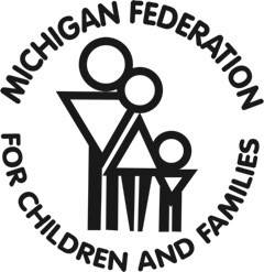 he Michigan Federation for Children and Families